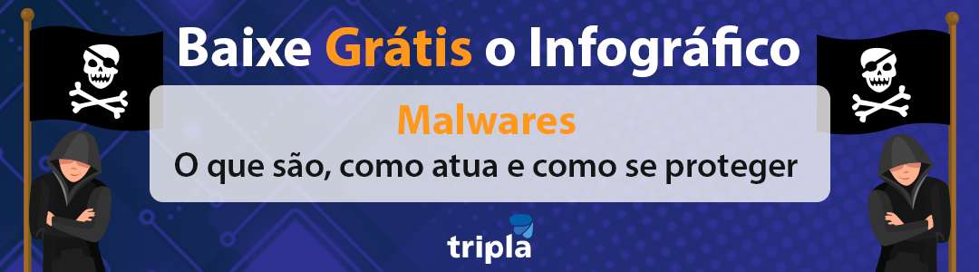 Conheça os tipos de malware que podem roubar dados de sua empresa seguranca-da-informacao