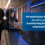 Infraestrutura de TIC