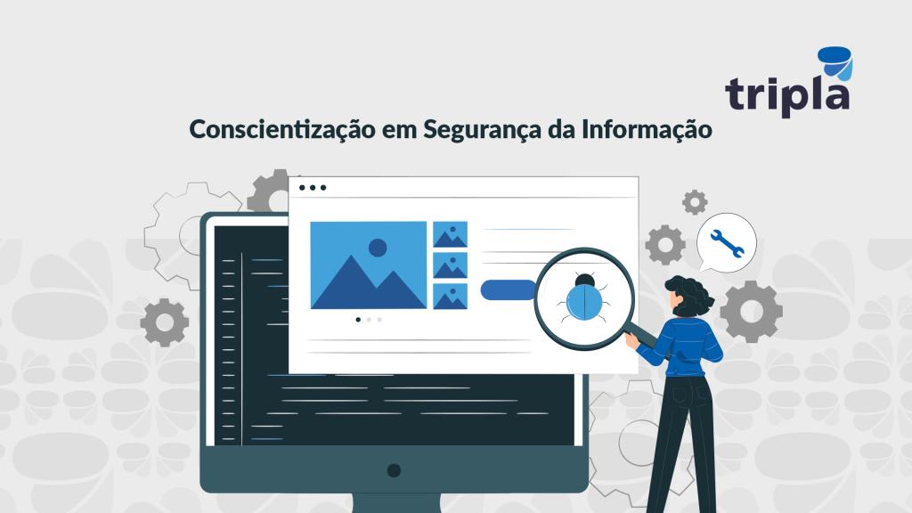 Conscientização em Segurança da Informação