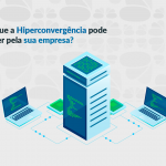 hiperconvergência