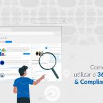 Como podemos utilizar o 365 Security & Compliance Center